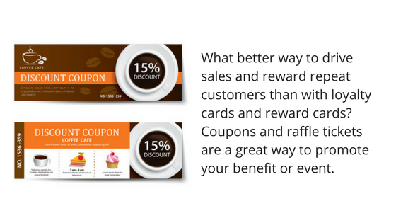 Loyalty coupon cards rewards your customers promote benefit event raffle tickets